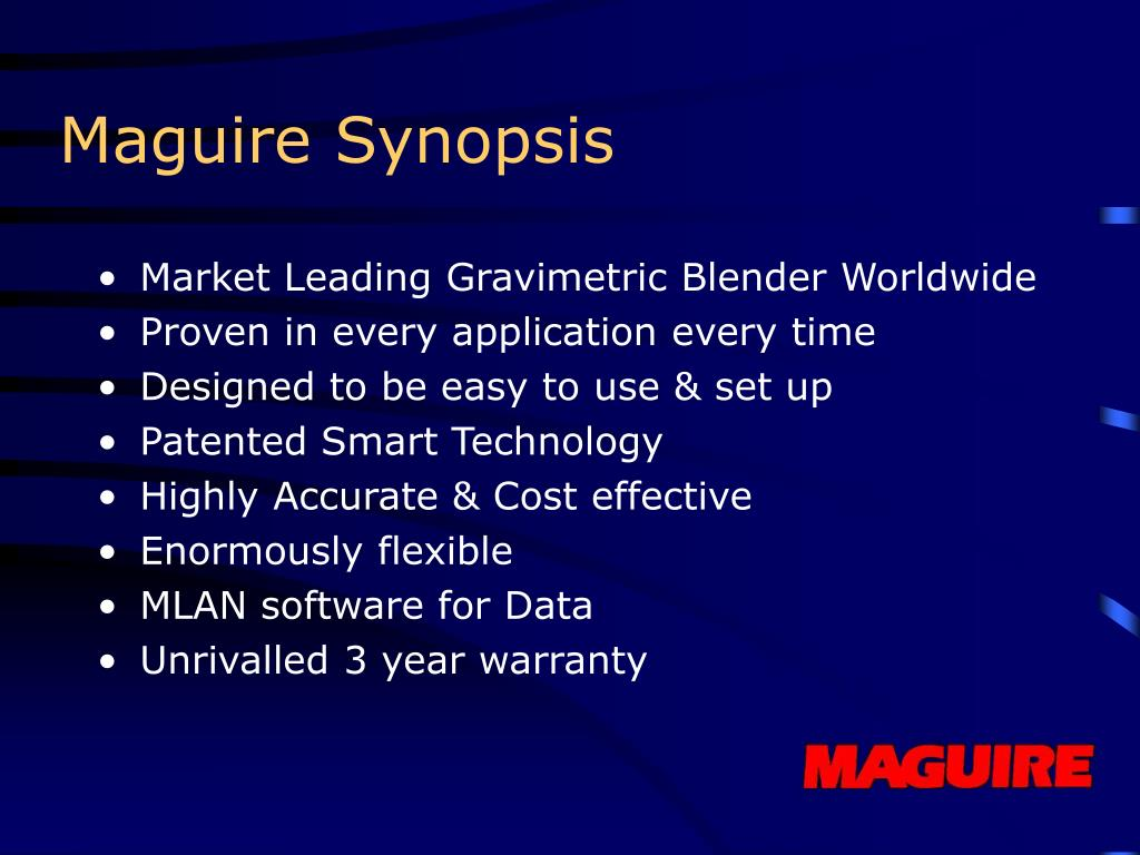 Maguire Synopsis