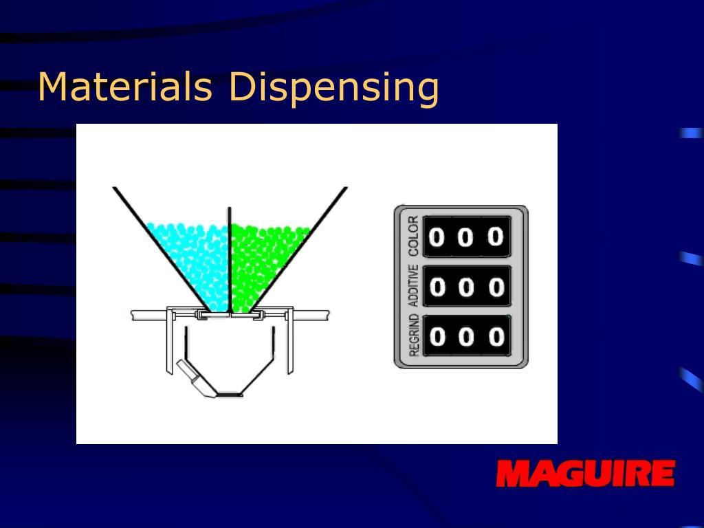Materials Dispensing