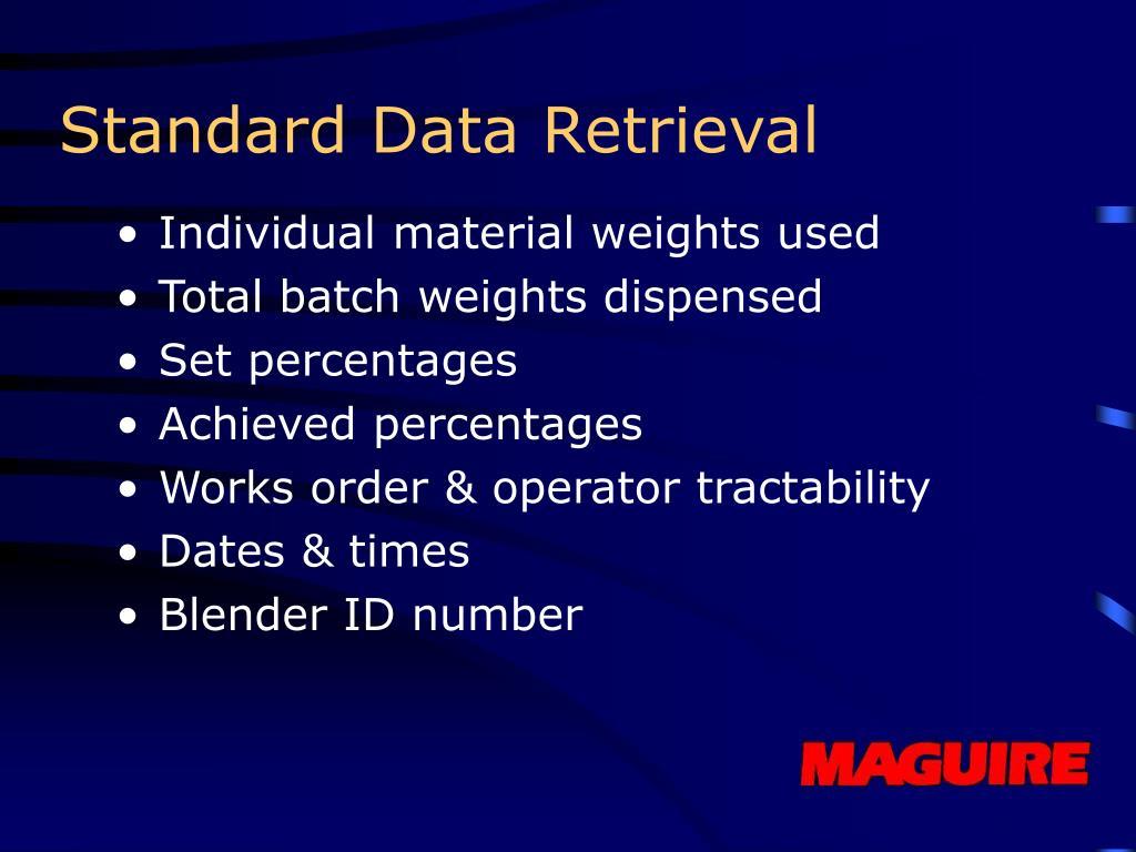 Standard Data Retrieval