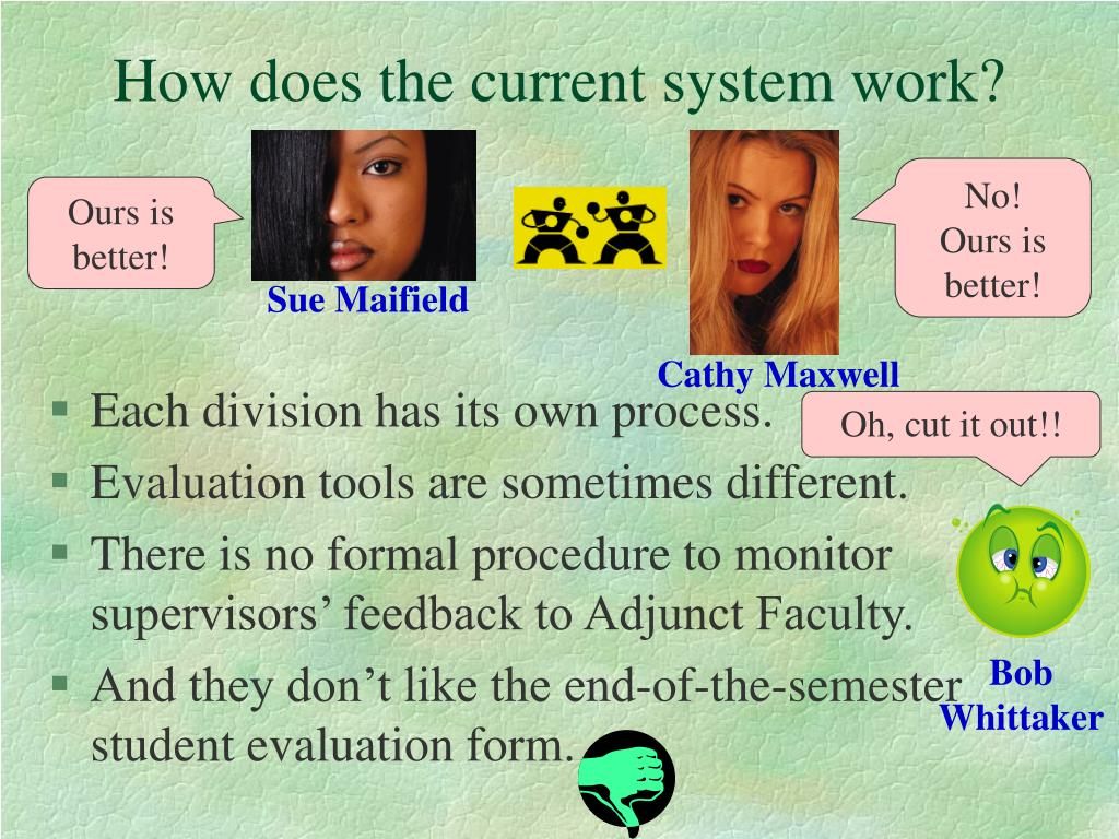 How does the current system work?