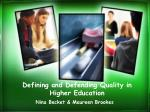 defining and defending quality in higher education