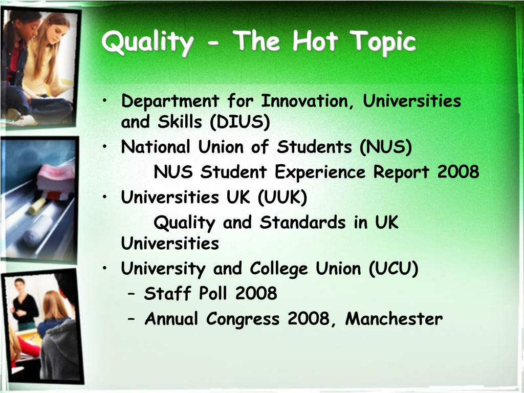 Quality - The Hot Topic