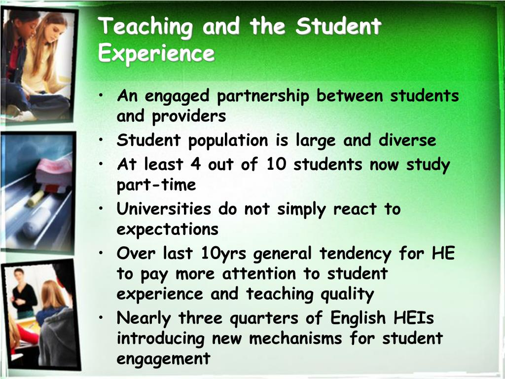 Teaching and the Student Experience