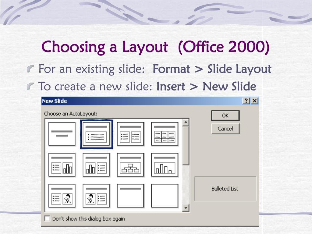 Choosing a Layout  (Office 2000)