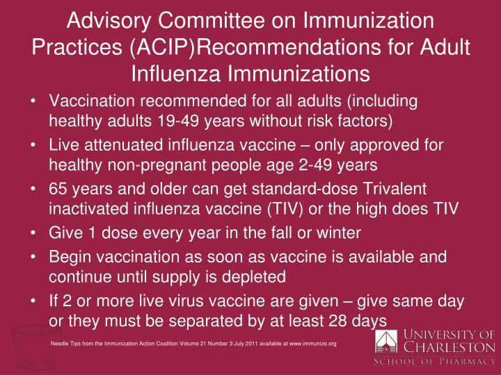 Advisory Committee on Immunization Practices (ACIP)Recommendations for Adult Influenza Immunizations