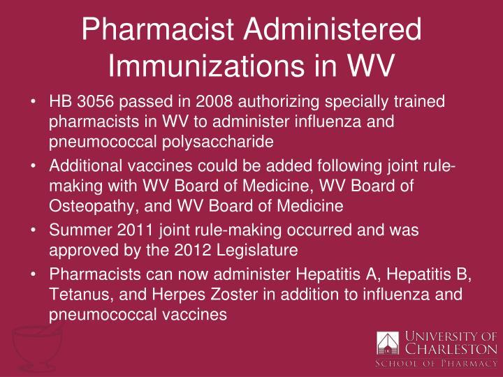Pharmacist administered immunizations in wv