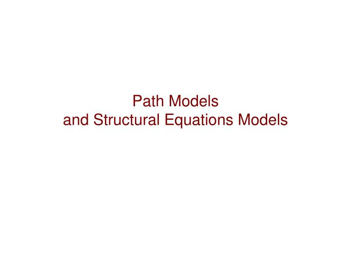 path models and structural equations models n.