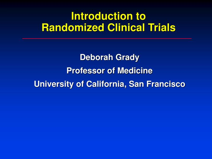 introduction to randomized clinical trials n.