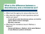 what is the difference between a discretionary and a ministerial act