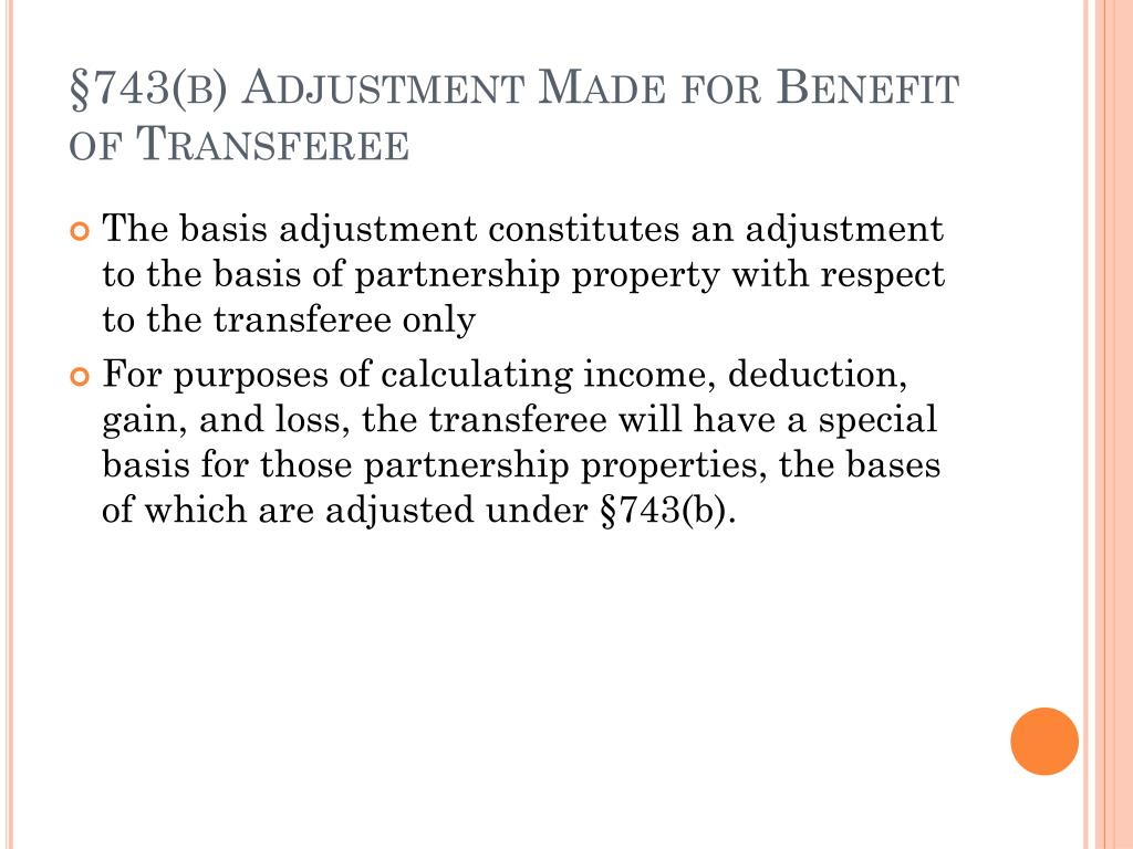 §743(b) Adjustment Made for Benefit of Transferee