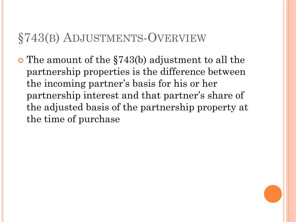 §743(b) Adjustments-Overview