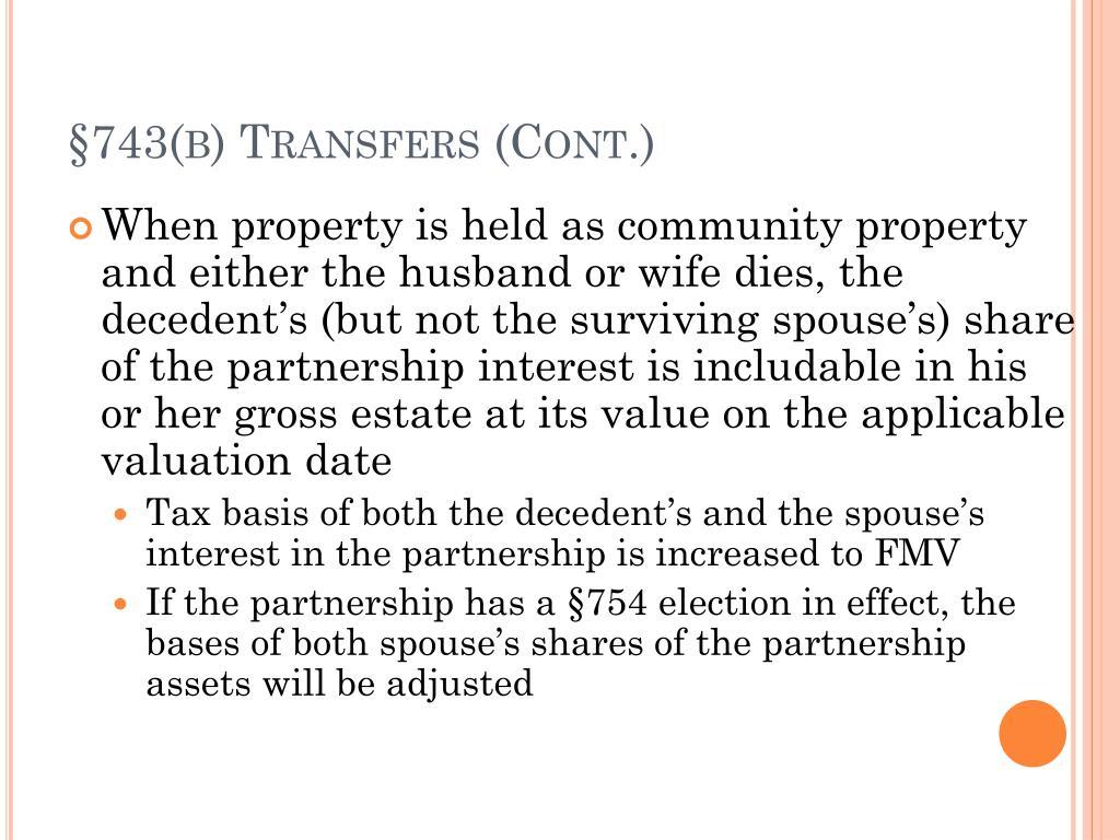 §743(b) Transfers (Cont.)