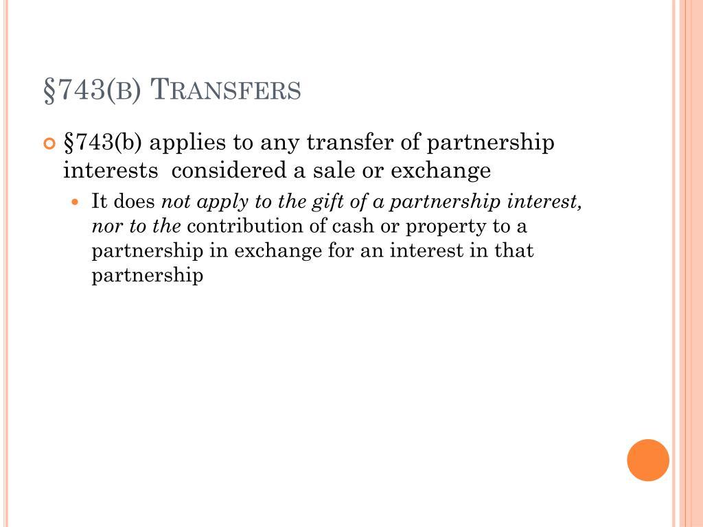 §743(b) Transfers