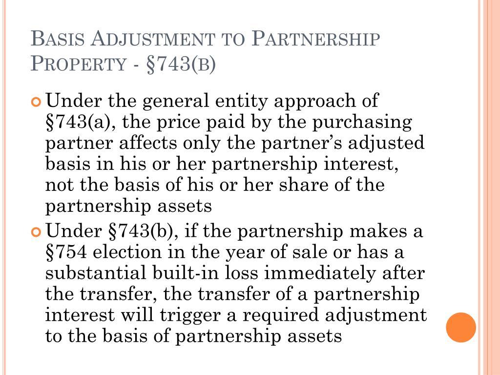 Basis Adjustment to Partnership Property - §743(b)