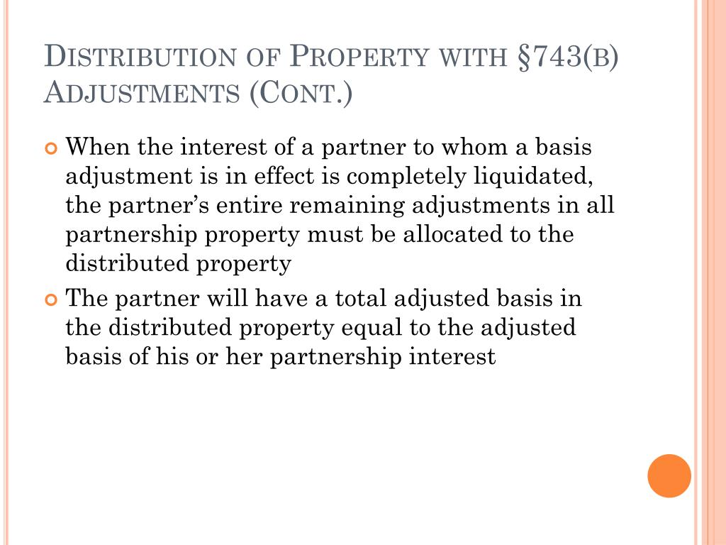 Distribution of Property with §743(b) Adjustments (Cont.)