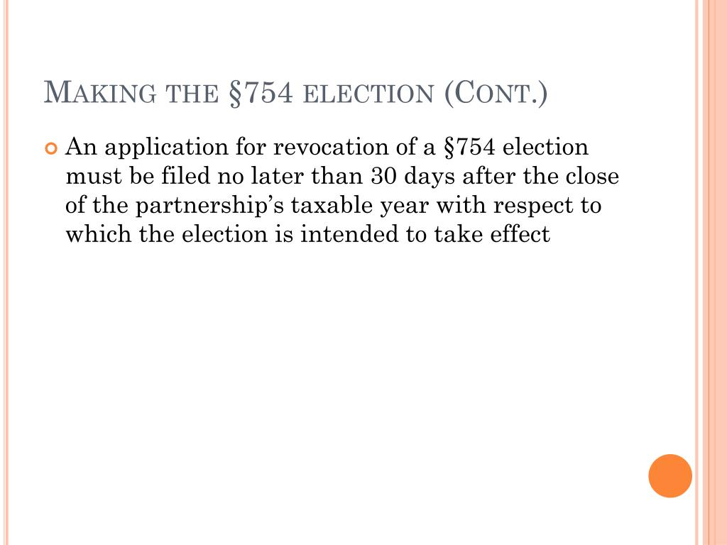 Making the §754 election (Cont.)