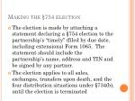 making the 754 election