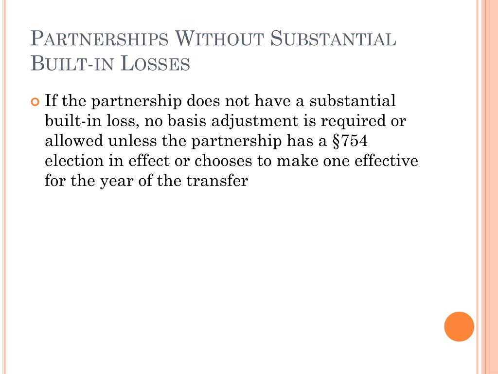 Partnerships Without Substantial Built-in Losses