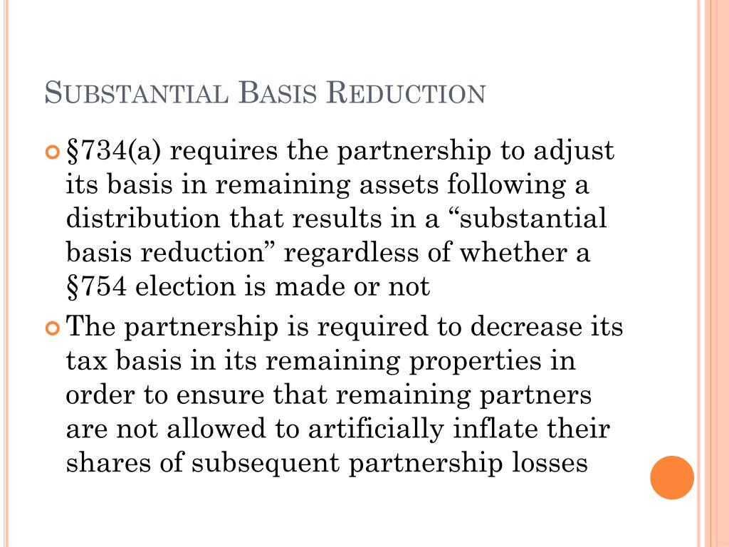 Substantial Basis Reduction