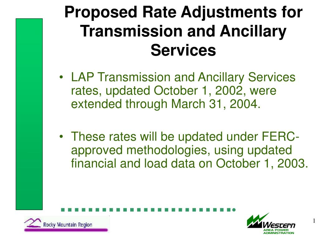 proposed rate adjustments for transmission and ancillary services l.