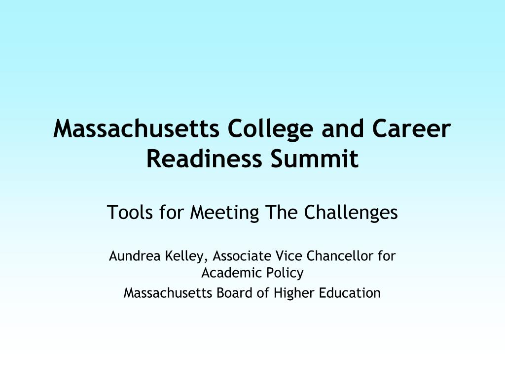 massachusetts college and career readiness summit l.