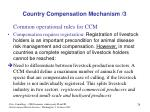 country compensation mechanism 3