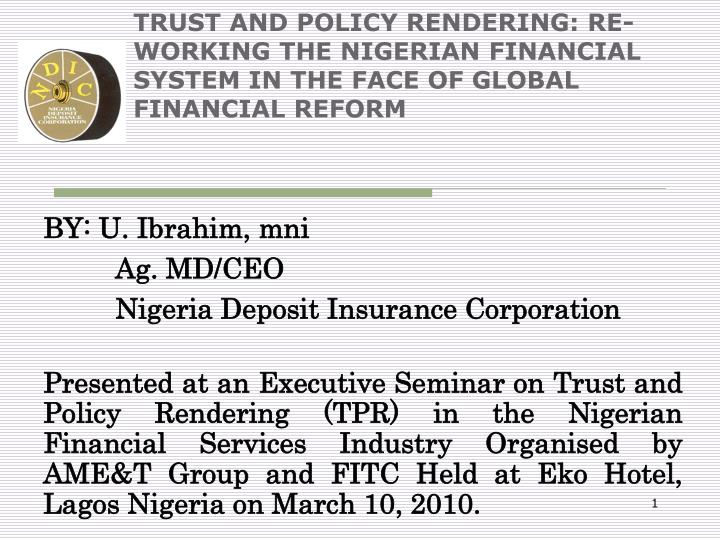 the financial system in nigeria Efficiency in the clearing of financial instruments between the banks and central bank of nigeria asian economic and financial review, 2015, 5(3): 521-531.