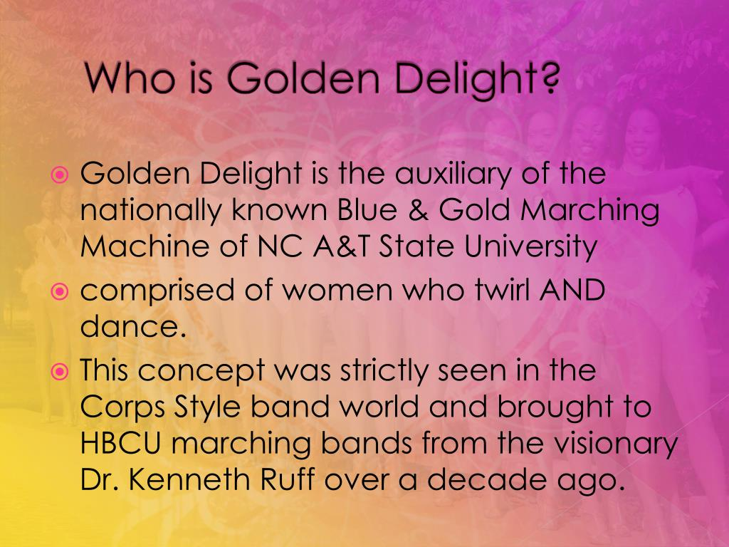 Who is Golden Delight?