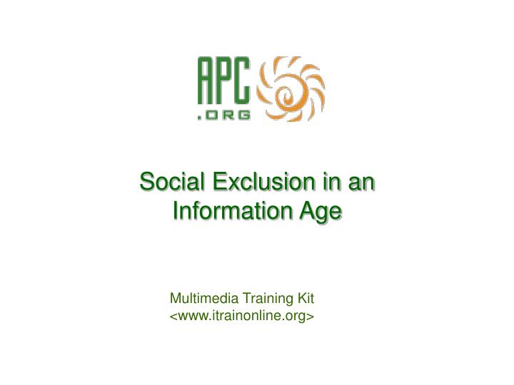 social exclusion in an information age n.