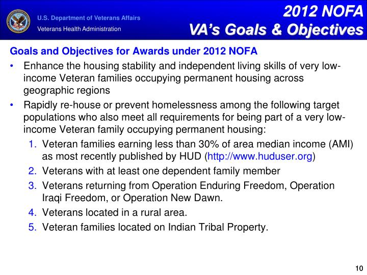 Goals and Objectives for Awards under 2012 NOFA