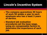 lincoln s incentive system