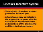 lincoln s incentive system20