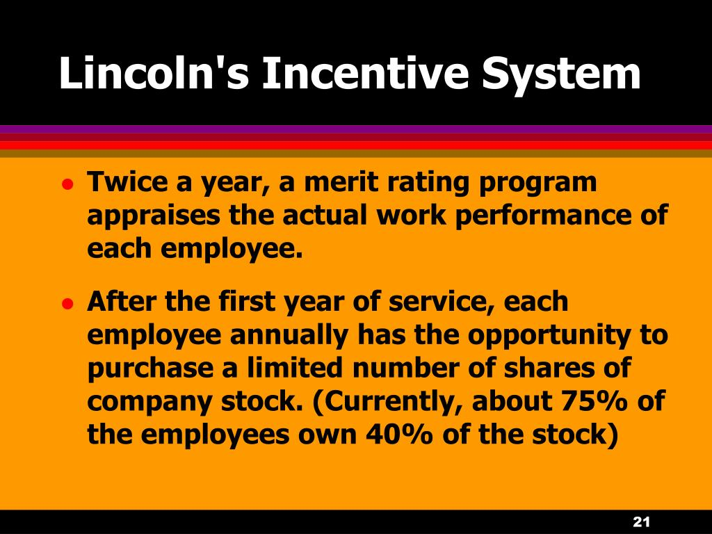 Lincoln's Incentive System