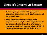 lincoln s incentive system21