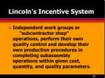 lincoln s incentive system23