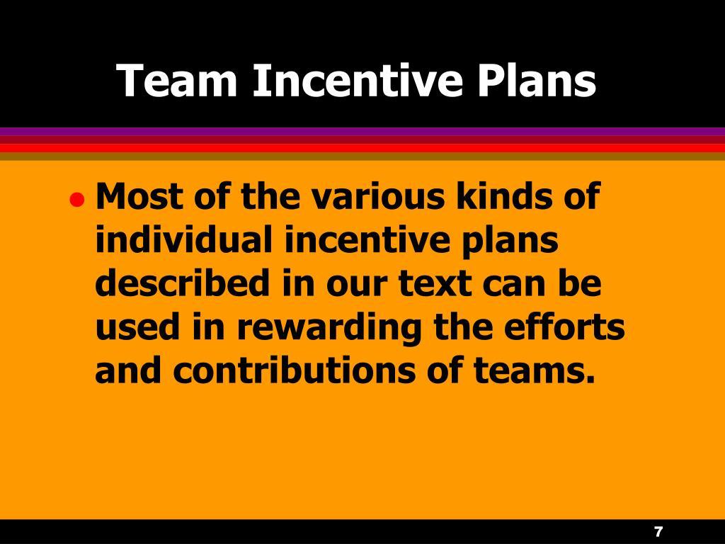 Team Incentive Plans