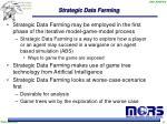 strategic data farming5