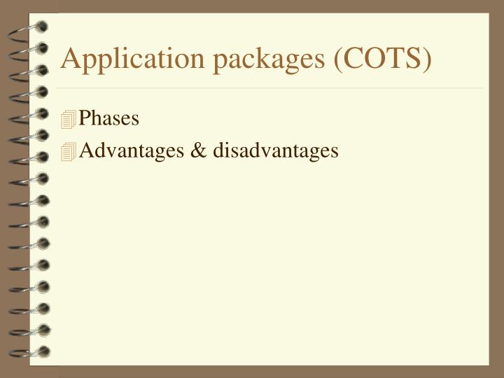 Application packages (COTS)