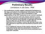 preliminary results limitations in job data prw