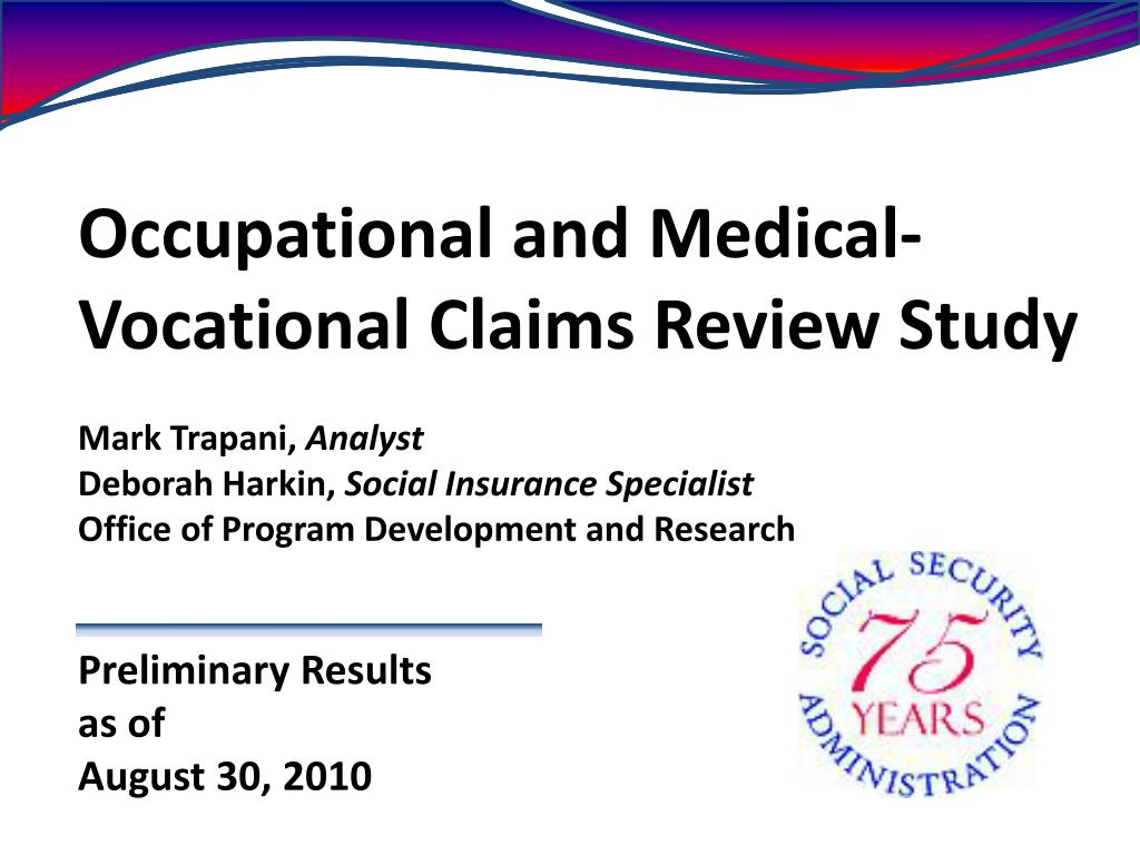 Occupational and Medical-Vocational Claims Review Study