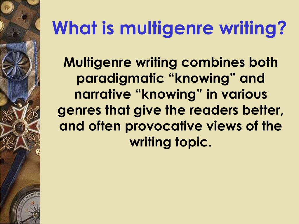 What is multigenre writing?