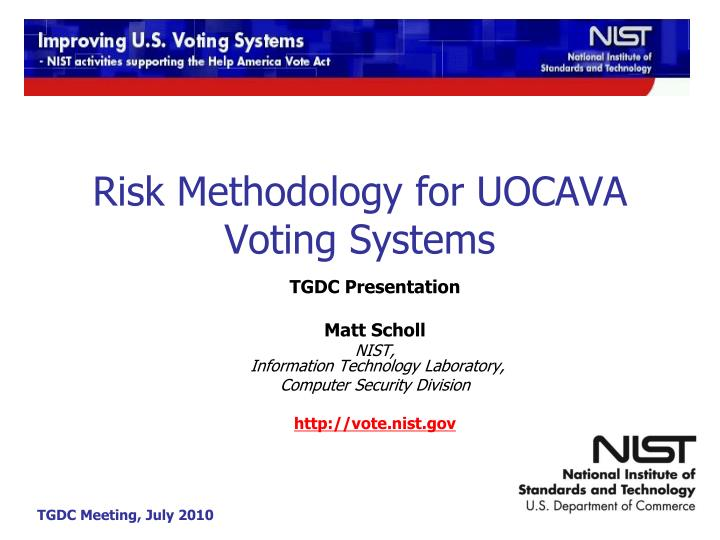 Risk methodology for uocava voting systems