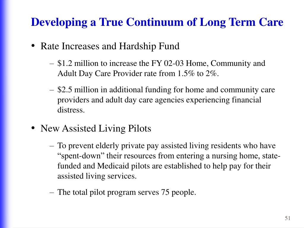 Developing a True Continuum of Long Term Care