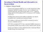 investing in mental health and alternatives to incarceration