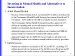 investing in mental health and alternatives to incarceration76