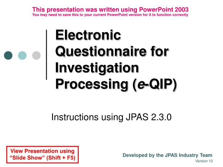 electronic questionnaire for investigation processing e qip n.