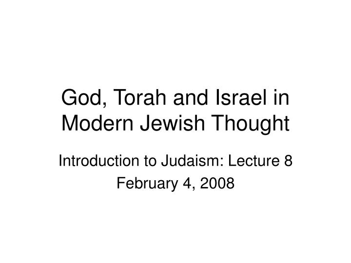 god torah and israel in modern jewish thought n.