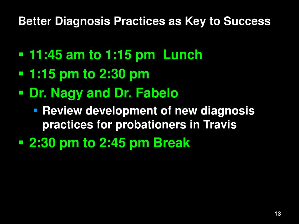 Better Diagnosis Practices as Key to Success