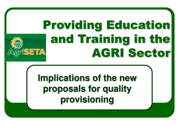 providing education and training in the agri sector n.