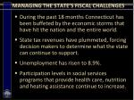 managing the state s fiscal challenges